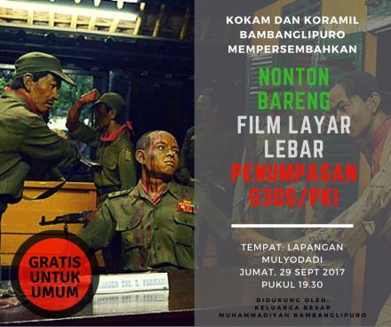 NONTON BARENG FILM LAYAR LEBAR PENUMPASAN G30S/PKI DI LAPANGAN DESA MULYODADI